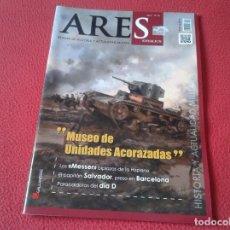 Militaria: REVISTA MAGAZINE ARES DE HISTORIA Y ACTUALIDAD MILITAR EJÉRCITO ARMY SOLDADOS ETC AÑO 6 Nº 30 MESSER. Lote 147499286