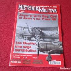 Militaria: REVISTA MAGAZINE ESPAÑOLA DE HISTORIA MILITAR ARMY EJÉRCITO SOLDADOS GUERRA WAR Nº 149 CIRO GAUTIER.. Lote 147610810
