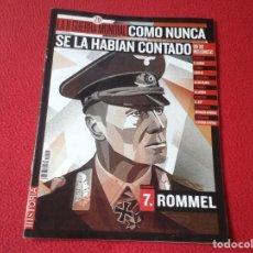 Militaria: REVISTA MAGAZINE FASCÍCULO HISTORIA GUERRA MUNDIAL WORLD WAR II PERSONAJES ROMMEL NAZI BATALLAS..ETC. Lote 147615514