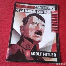 Militaria: REVISTA MAGAZINE FASCÍCULO HISTORIA GUERRA MUNDIAL WORLD WAR II PERSONAJES NAZI ADOLF HITLER NAZISMO. Lote 147615962