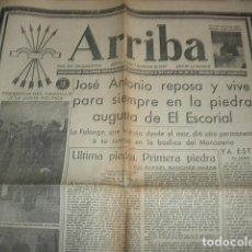 Militaria: ARRIBA Nº 210 VIERNES 1 DE DICIEMBRE 1939 JOSE ANTONIO REPOSA EN LA PIEDRA AUGUSTA DEL ESCORIAL. Lote 149310434