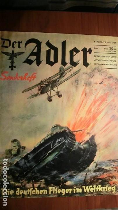 DER ADLER AÑO 1939 Nº 12. NUMERO EXTRA ORIGINAL RARA (Militar - Revistas y Periódicos Militares)