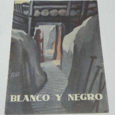 Militaria: BLANCO Y NEGRO (PLENA GUERRA CIVIL EN EL MADRID ROJO), Nº 4, JUNIO DE 1938, REVISTA QUINCENAL ILUSTR. Lote 151204614