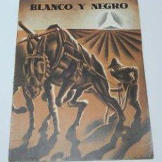Militaria: BLANCO Y NEGRO (PLENA GUERRA CIVIL EN EL MADRID ROJO), Nº 5, JUNIO DE 1938 REVISTA QUINCENAL ILUSTRA. Lote 151205030