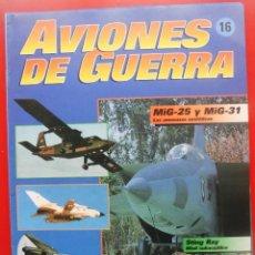 Militaria: AVIONES DE GUERRA PLANETA AGOSTINI. FASCÍCULO Nº 16. Lote 151700618