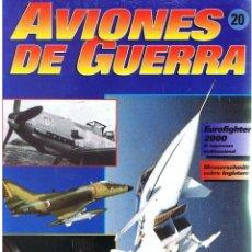 Militaria: AVIONES DE GUERRA PLANETA AGOSTINI. FASCÍCULO Nº 20. Lote 151701734