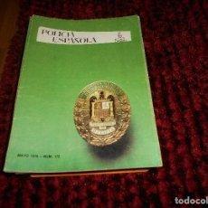 Militaria: LOTE 26 REVISTA POLICÍA ESPAÑOLA AÑO 1976 AÑO XV RARAS. PERFECTAS. Lote 151702054