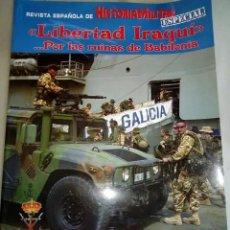 Militaria: LIBERTAD IRAQUI POR LAS RUINAS DE BABILONIA. LA GUERRA DE IRAQ IRAK VISTA POR UN INFANTE DE MARINA. Lote 151828342