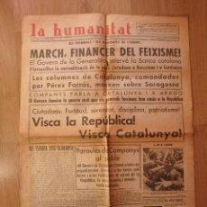 Militaria: (JX-190321)PERIÓDICO GUERRA CIVIL,LA HUMANITAT,ÓRGANO OFICIAL DE ESQUERRA REPUBLICANA DE CATALUNYA. Lote 154528702