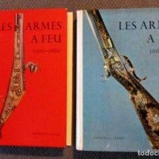 Militaria: 2 RAROS LIBROS DE ARMAS DE FUEGO ANTIGUAS 1500-1600 Y 1660-1830 POR J.F. HAYWARD EN 1971, ILUSTRADO. Lote 154945602