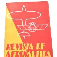 Militaria: REVISTA DE AERONAUTICA,DICIEMBRE 1940, Nº 1. Lote 155352294