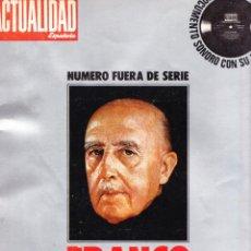 Militaria: REVISTA LA ACTUALIDAD ESPAÑOLA - FRANCO 40 AÑOS DE LA HISTORIA DE ESPAÑA - INCLUYE DISCO. Lote 155380810
