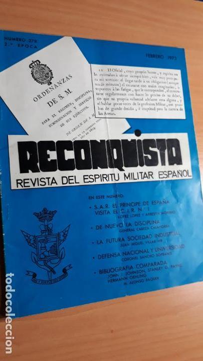 RECONQUISTA. REVISTA DEL ESPÍRITU MILITAR ESPAÑOL FEBRERO 1973 Nº 278 (Militar - Revistas y Periódicos Militares)