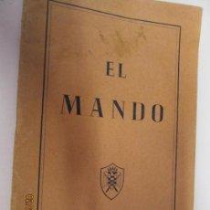 Militaria: EL MANDO , CUADERNO DE SEU SINDICATO ESPAÑOL UNIVERSITARIO FRANQUISMO FALANGE EJÉRCITO GUERRA . Lote 155706878