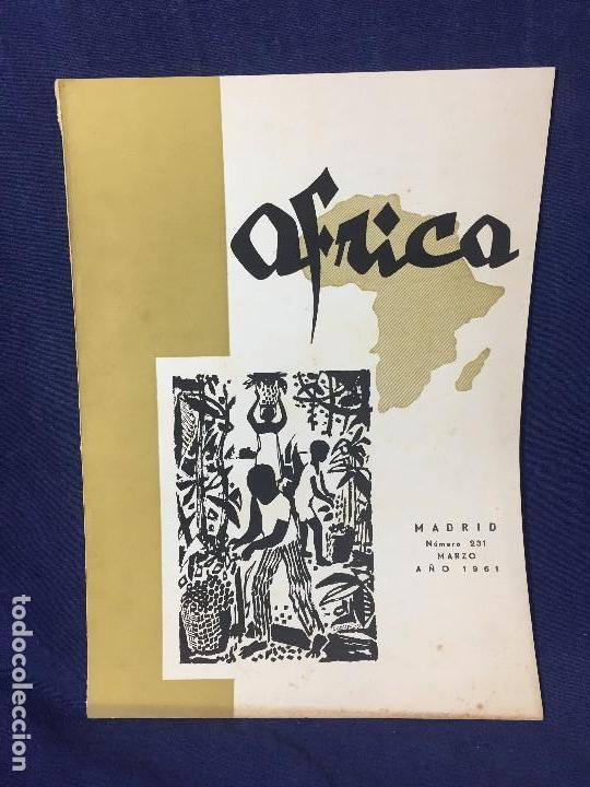 ANTIGUA REVISTA ÁFRICA Nº 231 MARZO AÑO 1961 FRANCISCO FRANCO FUNDADOR Y DIRECTOR (Militar - Revistas y Periódicos Militares)