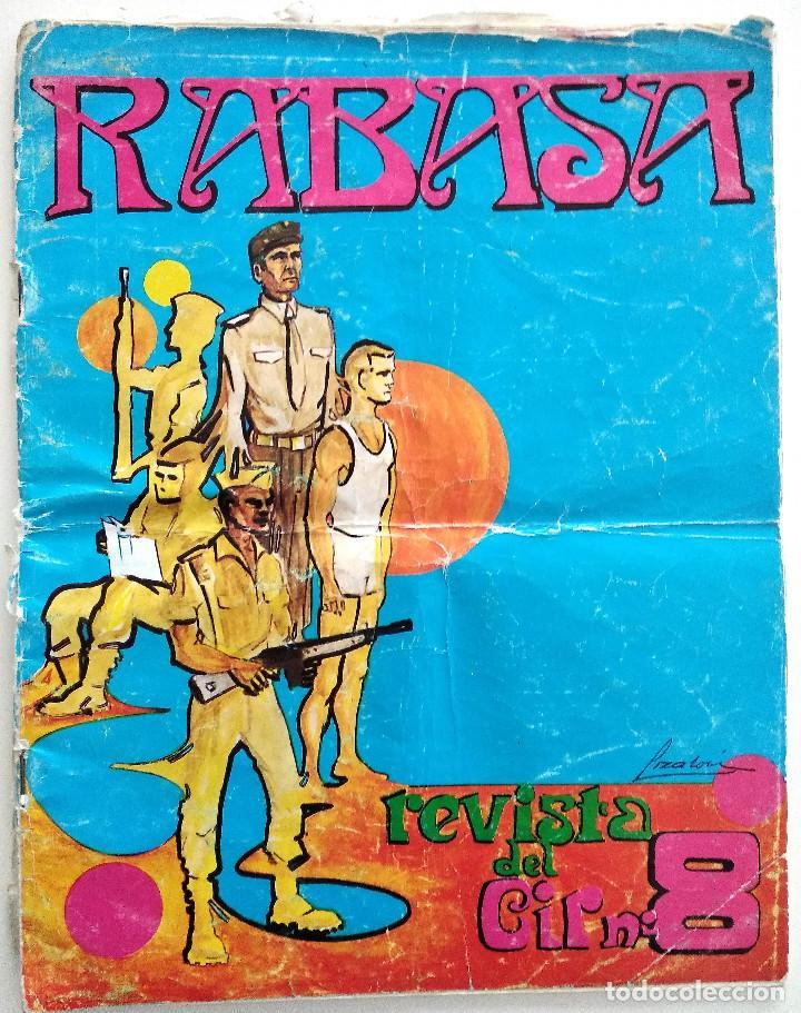 RABASA REVISTA DEL CIR Nº 8 - JUNIO 1973 - EDITADO EN ALICANTE - 2º LLAMAMIENTO REEMPLAZO 72/73 (Militar - Revistas y Periódicos Militares)