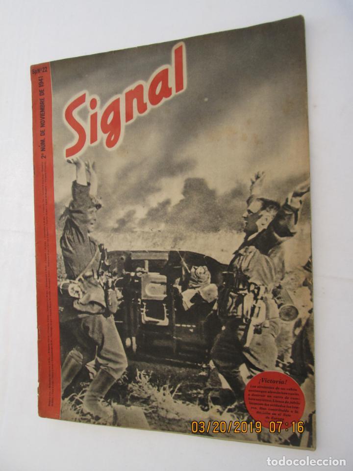 REVISTA SIGNAL Nº 22 NOVIEMBRE 1941 - CASTELLANO - 47 PG. MUY BUEN ESTADO. (Militar - Revistas y Periódicos Militares)