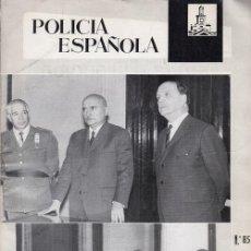 Militaria: REVISTA POLICIA ESPAÑOLA Nº 85 - ENERO 1969. Lote 158381118