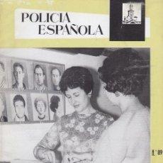 Militaria: REVISTA POLICIA ESPAÑOLA Nº 89 - MAYO 1969. Lote 158381418