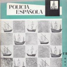 Militaria: REVISTA POLICIA ESPAÑOLA Nº 106 - OCTUBRE - 1970. Lote 158381998