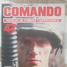Militaria: REVISTA COMANDO TECNICAS DE COMBATE Y SUPERVIVENCIA.VOL.3, F 47 DE PLANETA DE AGOSTINI AÑO 1988.. Lote 158714614