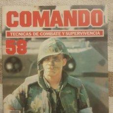 Militaria: REVISTA COMANDO TECNICAS DE COMBATE Y SUPERVIVENCIA.VOL.4, F 58 DE PLANETA DE AGOSTINI AÑO 1988.. Lote 158737734