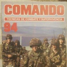 Militaria: REVISTA COMANDO TECNICAS DE COMBATE Y SUPERVIVENCIA.VOL.6, F 94 DE PLANETA DE AGOSTINI AÑO 1988.. Lote 158740498