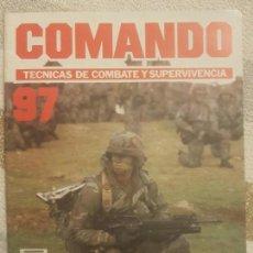 Militaria: REVISTA COMANDO TECNICAS DE COMBATE Y SUPERVIVENCIA.VOL.6, F 99 DE PLANETA DE AGOSTINI AÑO 1988.. Lote 158741334