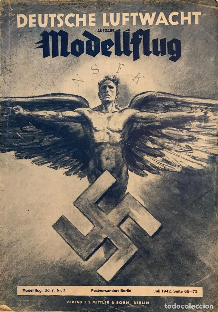 1942 REVISTA ALEMANA DEUTSCHE LUFTWACHT AUSGABE MODELLFLUG 21X29,7 CM (Militar - Revistas y Periódicos Militares)