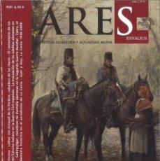 Militaria: ARES ENYALIUS. Nº 6. REVISTA DE HISTORIA Y ACTUALIDAD MILITAR. Lote 159452522