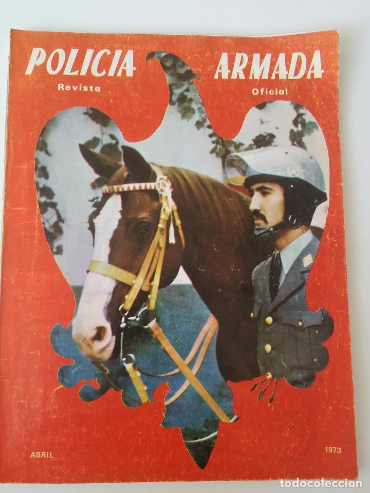 ANTIGUA REVISTA - POLICIA ARMADA Nº 15 1973 - LOGROÑO, PRACTICAS TIRO EN LINARES, CETME, ALCALA DE H (Militar - Revistas y Periódicos Militares)