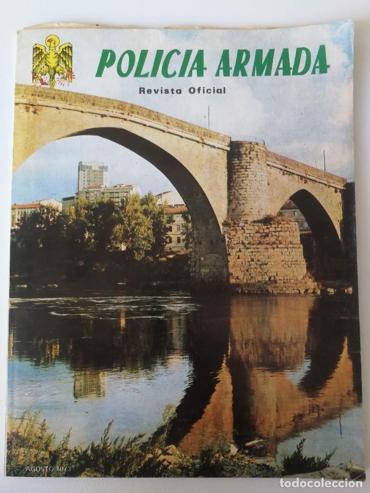 ANTIGUA REVISTA - POLICIA ARMADA Nº 19 1973 - ESCOPETA RUDO, BANDERA 64 PAMPLONA, ORENSA, LA ACADEMI (Militar - Revistas y Periódicos Militares)