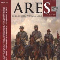 Militaria: ARES ENYALIUS. Nº 7. REVISTA DE HISTORIA Y ACTUALIDAD MILITAR. Lote 163411266