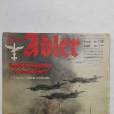Militaria: PERIODICO DER ADLER, Nº 25, BERLIN 17 DE DICIEMBRE DE 1940, PORTADA INDUSTRIAS INGLESAS ARRASADAS. Lote 164831678
