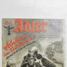 Militaria: PERIODICO DER ADLER, Nº 2, BERLIN 20 DE JUNIO DE 1941, PORTADA ALARMA EN LA BASE DE CAMPAÑA. Lote 164832710