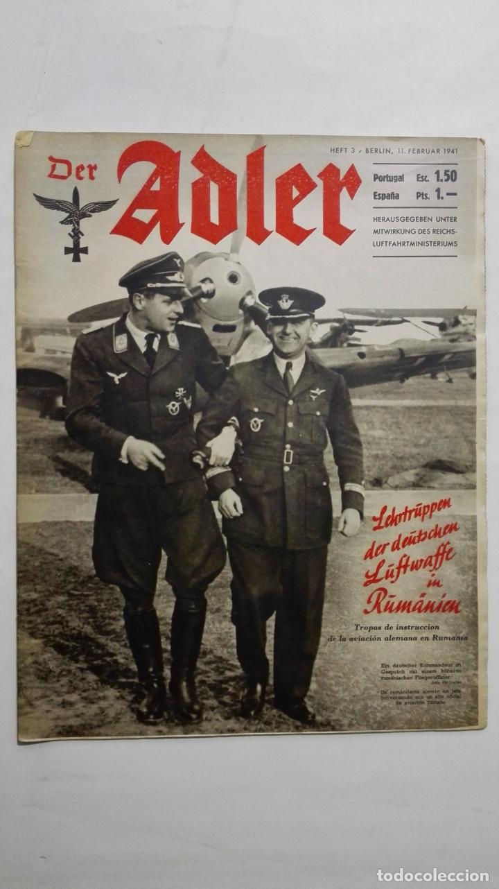 PERIODICO DER ADLER, Nº 3, BERLIN 11 DE FEBRERO DE 1941, PORTADA TROPAS DE INSTRUCCION DE LA AVIACIO (Militar - Revistas y Periódicos Militares)