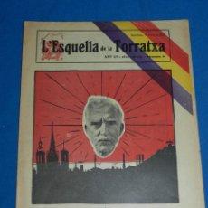 Militaria: (M) L'ESQUELLA DE LA TORRATXA - FRANCESC MACIÀ ANY LV - N. 2702 BARCELONA 17 D'ABRIL 1931. Lote 166165986