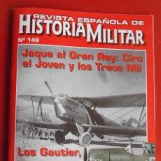 Militaria: REVISTA ESPAÑOLA DE HISTORIA MILITAR Nº 149. Lote 166968700