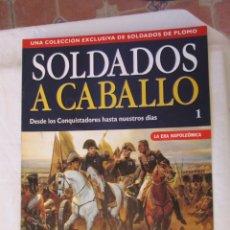 Militaria: SOLDADOS A CABALLO 1 - LA ERA NAPOLEÓNICA - PLANETA DEAGOSTINI 2001.. Lote 167622956