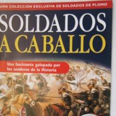 Militaria: SOLDADOS A CABALLO - UNA FASCINANTE GALOPADA POR LOS SENDEROS DE LA HISTORIA - PLANETA DEAGOSTINI. . Lote 167623156
