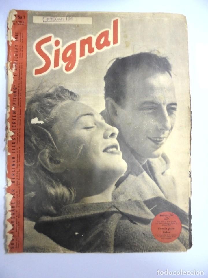 REVISTA MILITAR SIGNAL. 1ER. NUMERO DE ABRIL DE 1941. (Militar - Revistas y Periódicos Militares)