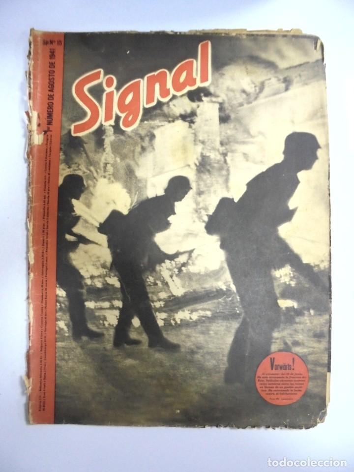 REVISTA MILITAR SIGNAL. 1ER. NUMERO DE AGOSTO DE 1941. Nº 15. (Militar - Revistas y Periódicos Militares)