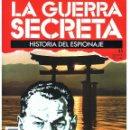 Militaria: LA GUERRA SECRETA. HISTORIA DEL ESPIONAJE. FASCÍCULO Nº 45. Lote 168489424