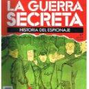 Militaria: LA GUERRA SECRETA. HISTORIA DEL ESPIONAJE. FASCÍCULO Nº 47. Lote 168489844