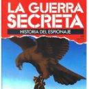 Militaria: LA GUERRA SECRETA. HISTORIA DEL ESPIONAJE. FASCÍCULO Nº 48. Lote 168490060