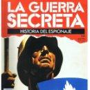 Militaria: LA GUERRA SECRETA. HISTORIA DEL ESPIONAJE. FASCÍCULO Nº 50. Lote 168490192