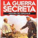 Militaria: LA GUERRA SECRETA. HISTORIA DEL ESPIONAJE. FASCÍCULO Nº 52. Lote 168490588