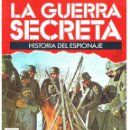 Militaria: LA GUERRA SECRETA. HISTORIA DEL ESPIONAJE. FASCÍCULO Nº 53. Lote 168490760