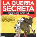 Militaria: LA GUERRA SECRETA. HISTORIA DEL ESPIONAJE. FASCÍCULO Nº 54. Lote 168490908