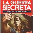 Militaria: LA GUERRA SECRETA. HISTORIA DEL ESPIONAJE. FASCÍCULO Nº 57. Lote 168506616